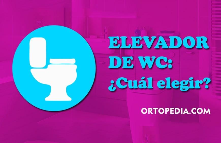 Elevador de WC: ¿Cuál elegir?